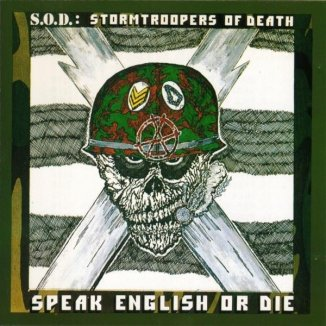 Metaldiktator: S.O.D. – Speak English or Die