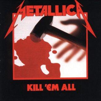 Metaldiktator: Metallica - Kill 'Em All