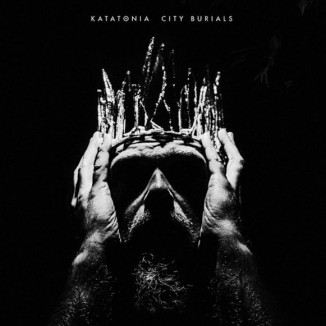 Katatonia - City Burials