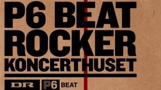 Konkurrence: P6 BEAT rocker Koncerthuset
