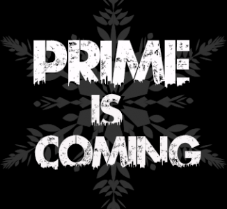 Prime Is Coming