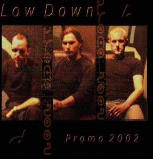 Hvor blev Low Down af?