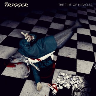 The Trigger - The Time of Miracles FrontCover