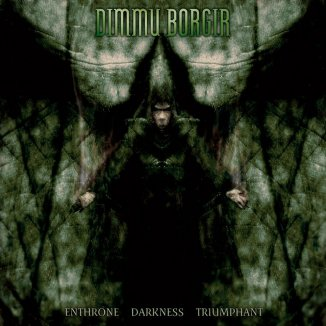 Metaldiktator: Dimmu Borgir – Enthrone Darkness Triumphant
