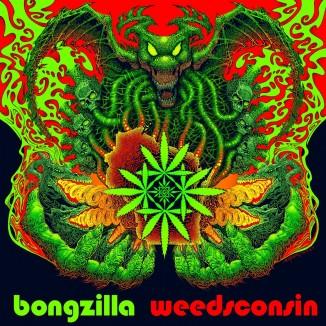 cover BONGZILLA - Weedsconsin