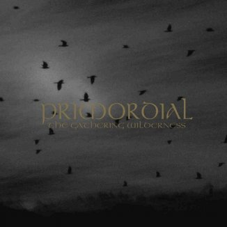 "Primordial - ""The Gathering Wilderness"""