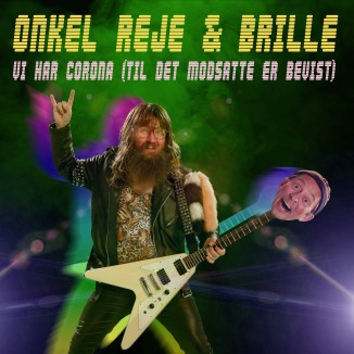 Onkel Reje featuring Brille - Vi har Corona (til det modsatte er bevist) 3000x3000px