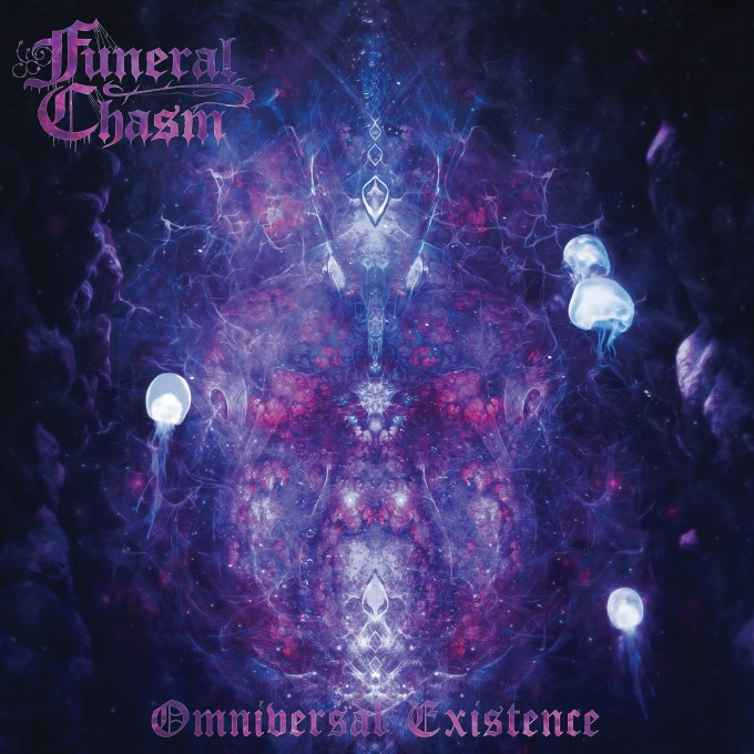 Funeral Chasm - Omniversal Existence - 2021