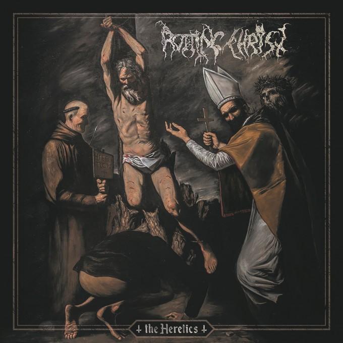 Rotting Christ The Heretics