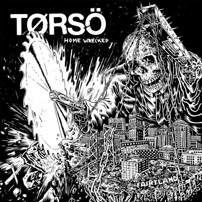 torso home wrecked