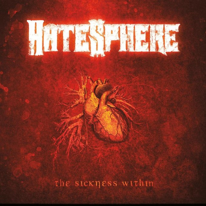 Metaldiktator: Hatesphere - The Sickness Within