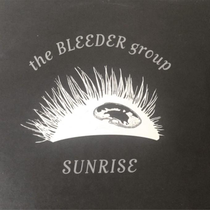 The Bleeder Group - 'Sunrise'