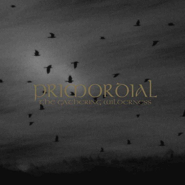 """Primordial - """"The Gathering Wilderness"""""""