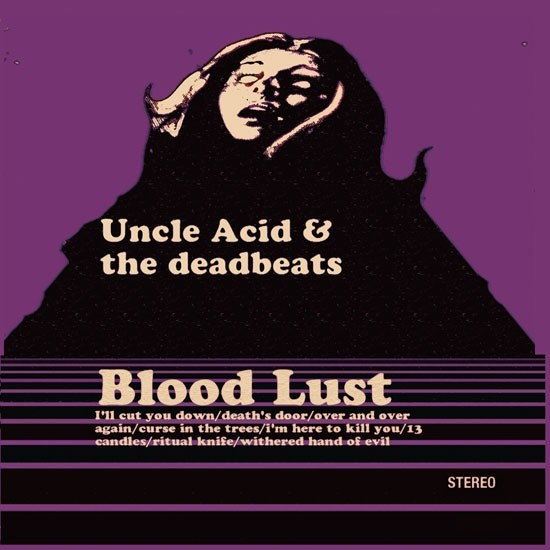 Uncle Acid - Blood Lust