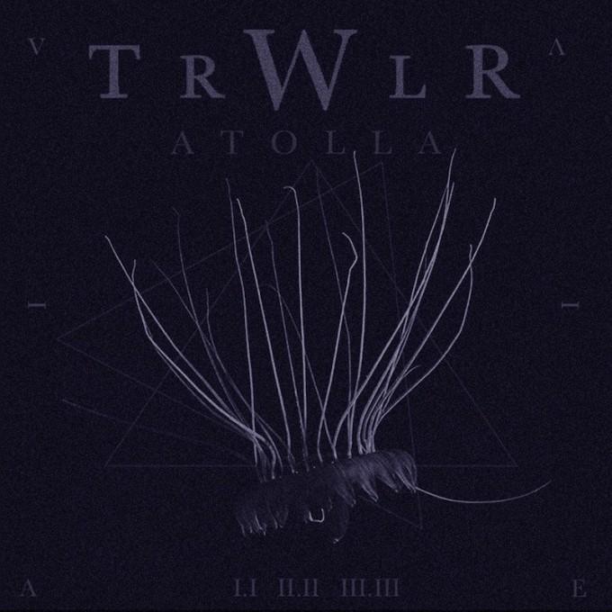 TRWLR - 'Atolla'